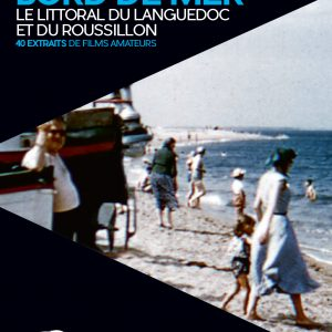 """Ouvrage """"Filmer en bord de mer : Le littoral du Languedoc et du Roussillon"""""""